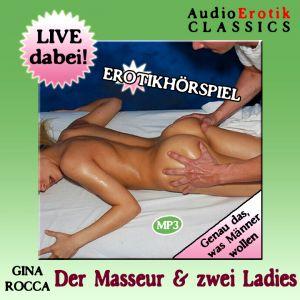 Der Masseur & zwei Ladies