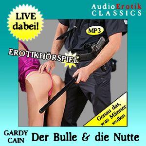 Der Bulle & die Nutte