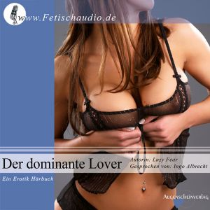 Der dominante Lover