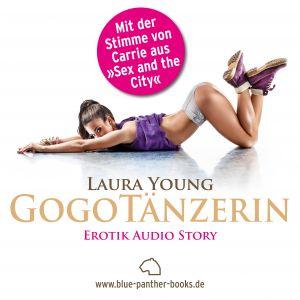 GogoTänzerin | Erotik Audio Story | Erotisches Hörbuch