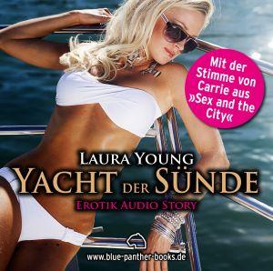 Yacht der Sünde | Erotik Audio Story | Erotisches Hörbuch