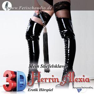 Mein Stiefelsklave - Ein 3D Erotik Hörspiel