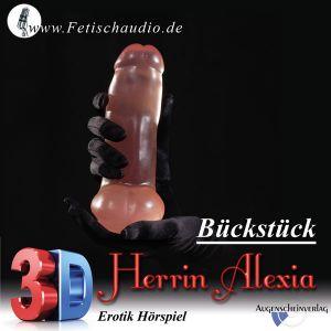 Bückstück - Ein 3D Erotik Hörspiel