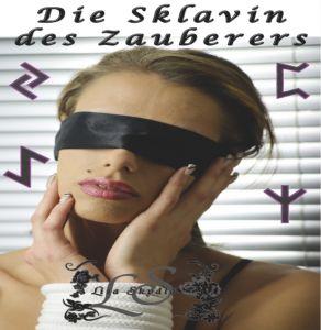 Die Sklavin des Zauberers - Ein SM-Liebesroman