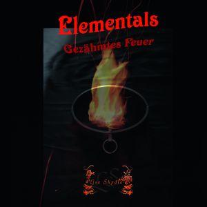 Elementals - Gezähmtes Feuer