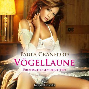 VögelLaune | 16 geile erotische Geschichten | Erotik Audio Story | Erotisches Hörbuch