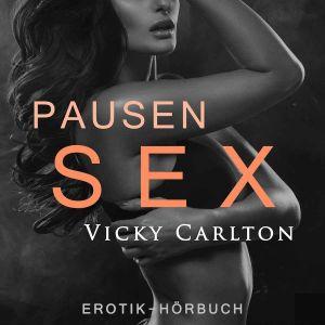 PausenSex – Eine erotische Geschichte