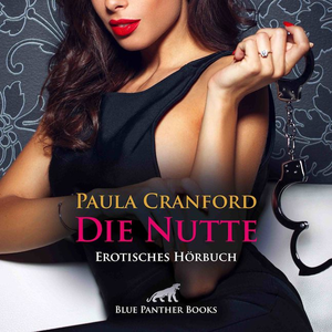 Die Nutte | Erotik Audio Story | Erotisches Hörbuch