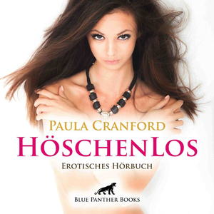 HöschenLos | Erotik Audio Story | Erotisches Hörbuch