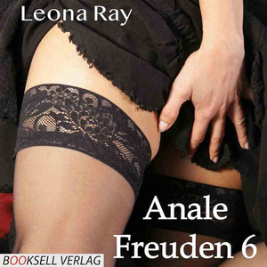 Anale Freuden 6