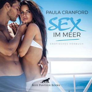 Sex im Meer   Erotik Audio Story   Erotisches Hörbuch