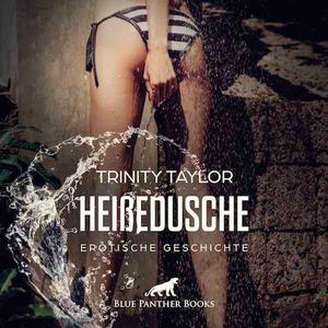 HeißeDusche | Erotik Audio Story | Erotisches Hörbuch