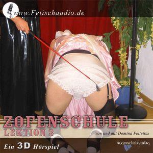 Zofenschule Lektion 2 - Ein 3D Erotik Hörspiel