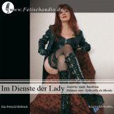 Im Dienste der Lady - Eine FemDom Hörgeschichte