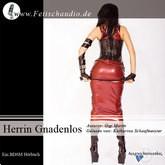 Herrin Gnadenlos - Eine FemDom Geschichte