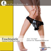 Feuchtspiele: Tabulose Erotik unter Lesben