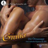 Die Ölmassage - Eine erotische Hypnose für IHN