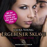 Dein ergebener Sklave | Erotik Audio Story | Erotisches Hörbuch
