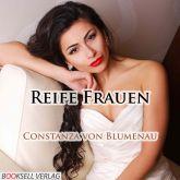 Reife Frauen - Erotik Audio Story