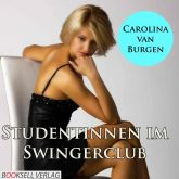 Studentinnen im Swingerclub - Erotik Audio Story
