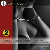 Magdalenas Weg in die Hörigkeit - Ein erotischer Roman / Zweiter Teil