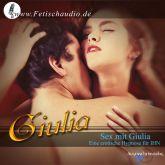 Sex mit Giulia - Eine erotische Hypnose für IHN