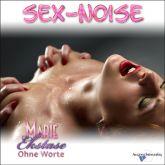 Ekstase - Sex-Noise - MILF Marie