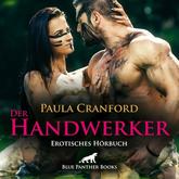 Der HandWerker | Erotik Audio Story | Erotisches Hörbuch