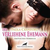 Der verliehene EheMann | Erotik Audio Story | Erotisches Hörbuch