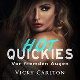 Vor fremden Augen. Hot Quickies (Erotik-Hörbuch)
