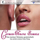 Von meiner Stimme gestreichelt - Eine zärtlich erotische Trance Übung