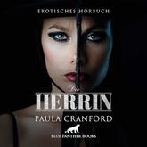 Die Herrin | Erotik Audio Story | Erotisches Hörbuch