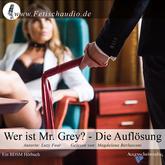 Wer ist Mr Grey? - Die Auflösung