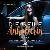 Die geile Anhalterin | Erotik Audio Story | Erotisches Hörbuch