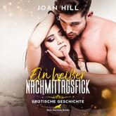 Ein heißer Nachmittagsfick | Erotik Audio Story | Erotisches Hörbuch