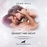 Ein Mann genügt mir nicht | Erotik Audio Story | Erotisches Hörbuch