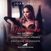 Heiß, süß & sexy –Kaffeekränzchen & Spielzeug | Erotik Audio Story | Erotisches Hörbuch