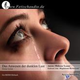 Das Anwesen der dunklen Lust - Demut lernen | Ein BDSM Hörbuch